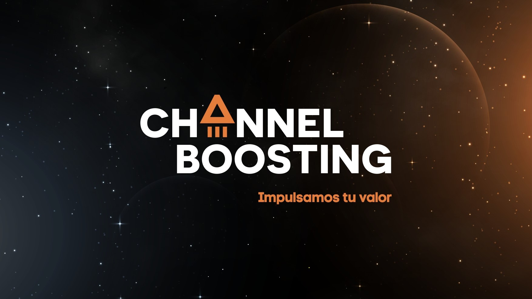 Channel Boosting – Impulsamos tu valor